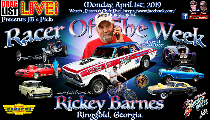 Rickey Barnes is JB's Pick for Racer of the Week: April 1st! - Drag List