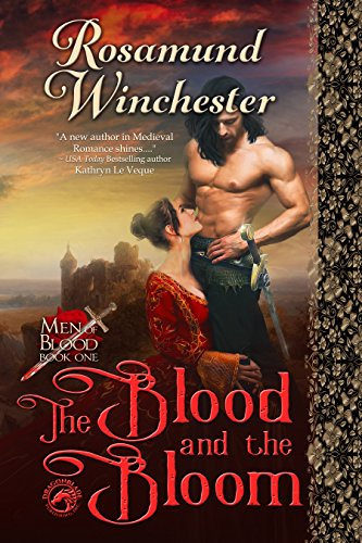 The Blood and The Bloom (Men of Blood Book 1)