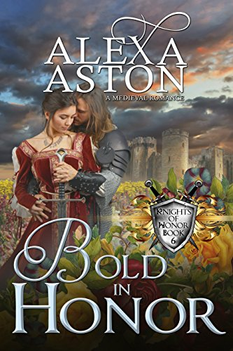 Bold in Honor (Knights of Honor Book 6)