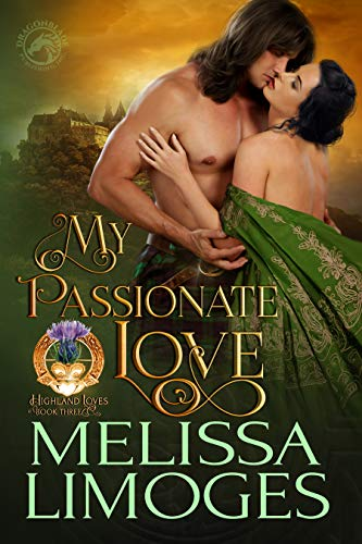 My Passionate Love (Highland Loves Book 3)