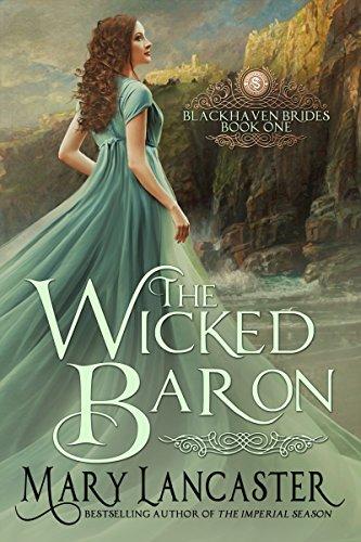 The Wicked Baron (Blackhaven Brides Book 1)