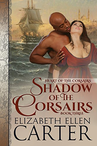 Shadow of the Corsairs (Heart of the Corsairs Book 3)