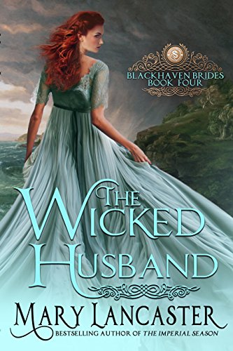 The Wicked Husband (Blackhaven Brides Book 4)