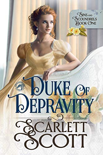 Duke of Depravity  ————(Sins and Scoundrels Book 1)