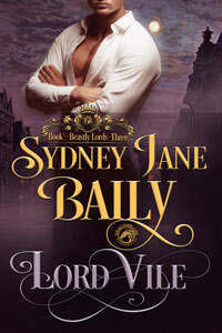 Lord Vile ______________ (Beastly Lords Book 3)