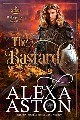 The Bastard ______ (The King's Cousins Book 3)