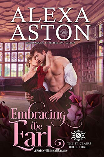 Embracing the Earl _____ (The St. Clairs Book 3)