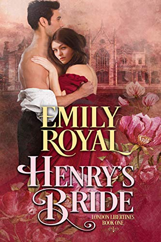 Henry's Bride________ (London Libertines Book 1)