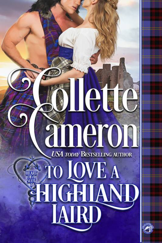 To Love a Highland Laird (Heart of a Scot – Book 1)