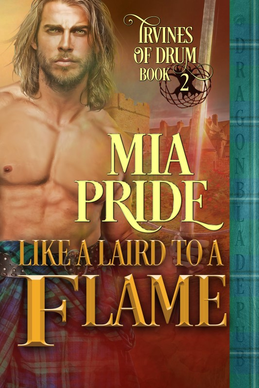 Like a Laird to a Flame (Irvines of Drum Book 2)