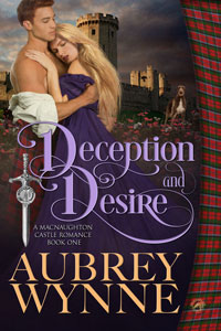 Deception and Desire (A MacNaughton Castle Romance Book 1)