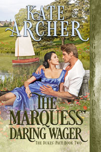 The Marquess' Daring Wager (The Dukes' Pact Book 2)