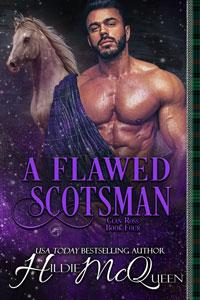 A Flawed Scotsman (Clan Ross Book 4)