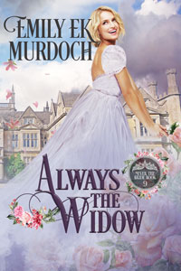 Always the Widow (Never the Bride Book 9)