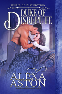Duke of Disrepute (Dukes of Distinction Book 3)
