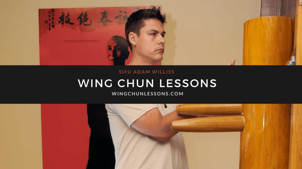 Wing Chun Lessons - Sifu Adam Williss