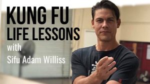 Kung Fu Life Lessons