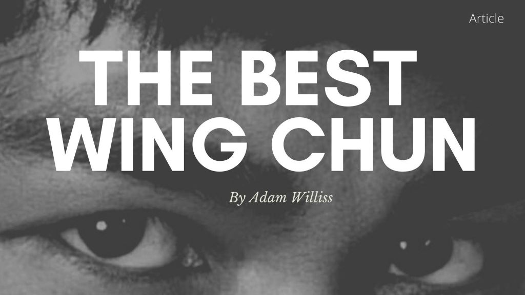 the best wing chun