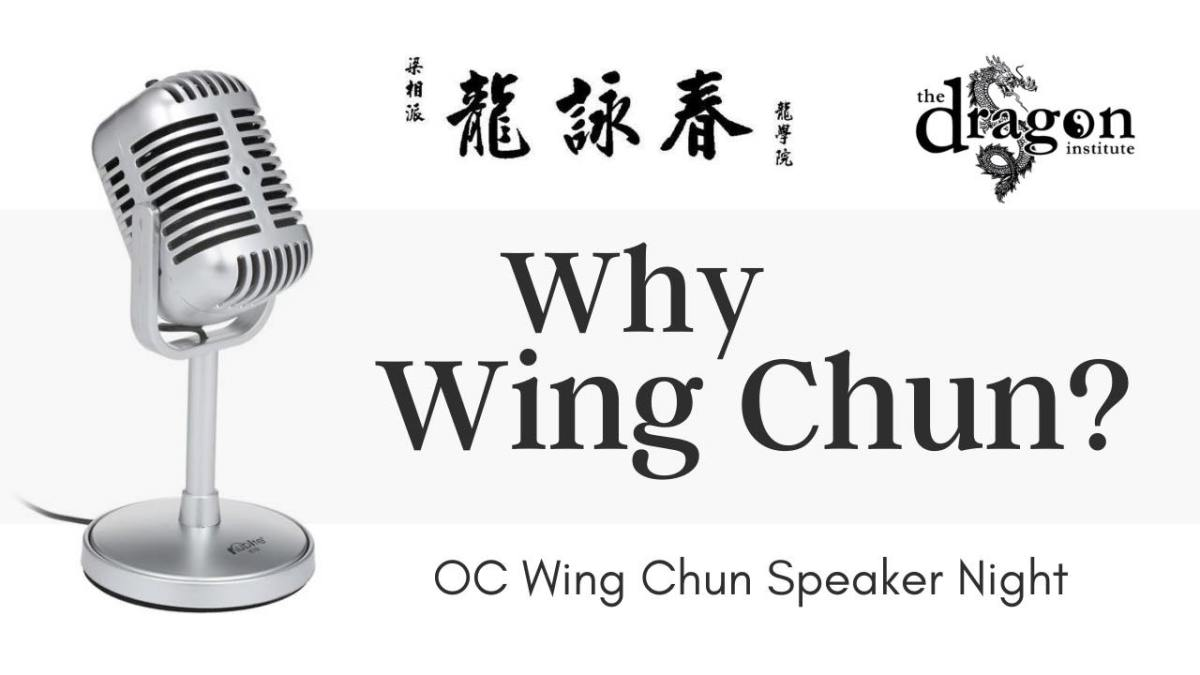 Orange County Wing Chun Speaker Night