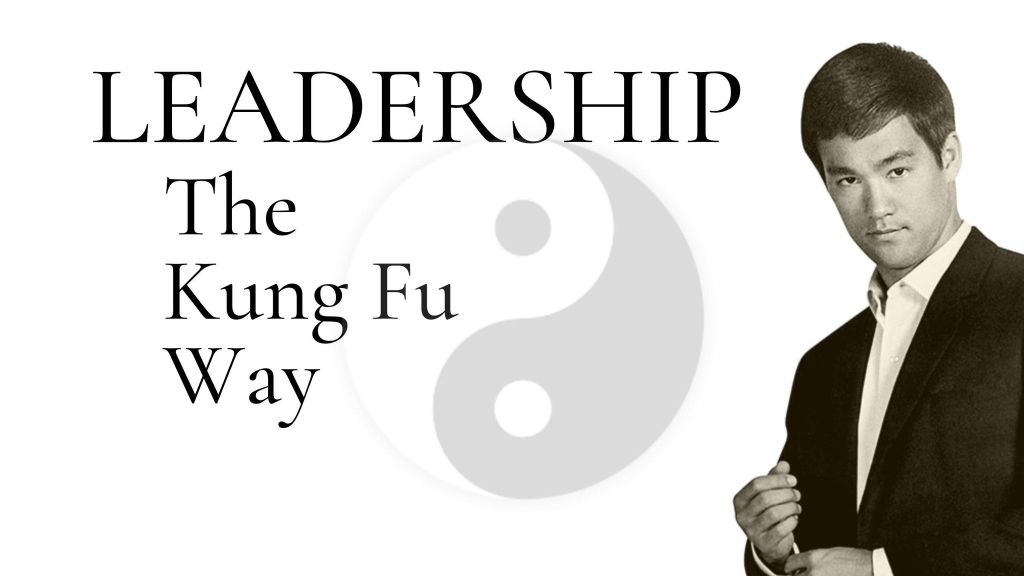 Leadership - The Kung Fu Way