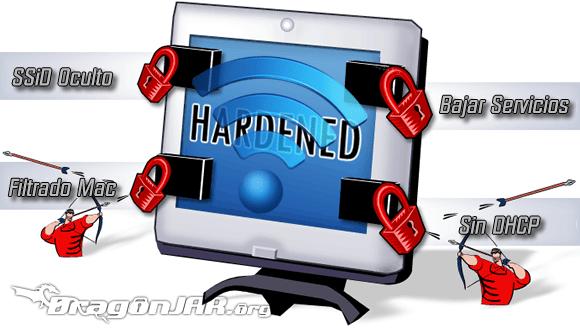 Hardening Cómo proteger nuestra red inalambrica de un vecino hacker