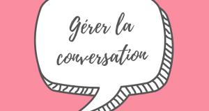 Comment gérer la conversation - séduire une femme