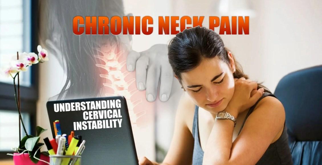 Dolor de cuello crónico | Entender la imagen de portada de inestabilidad cervical | El Quiropráctico El Paso, TX