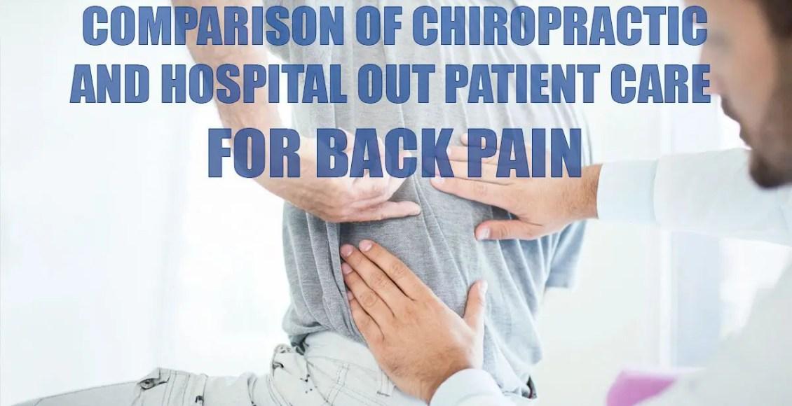 Comparación de la atención quiropráctica y hospitalaria para pacientes ambulatorios con dolor de espalda Imagen de portada