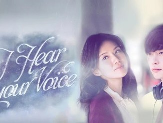Download Drama Korea I Hear Your Voice Subtitle Indonesia