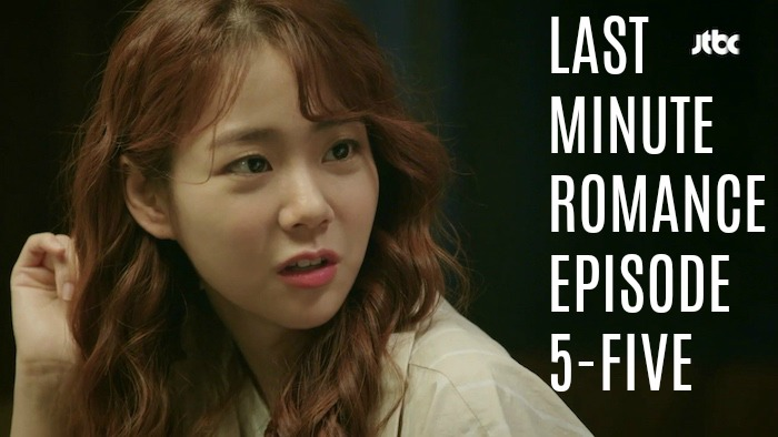 Last Minute Romance Episode 5