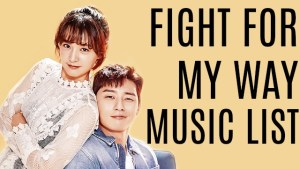 Songs OST Fight for My Way