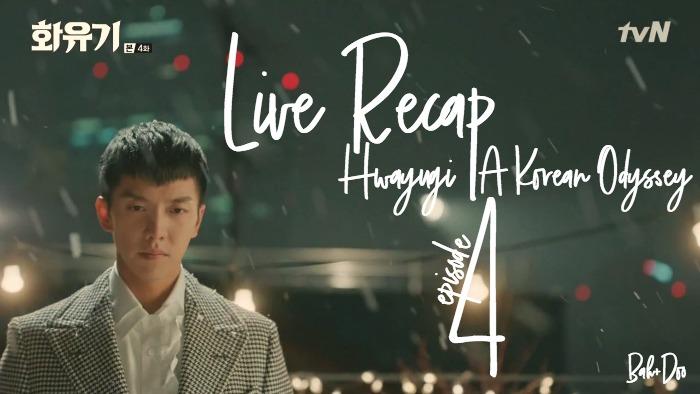 Live Korean Drama Recap Hwayugi Episode 5