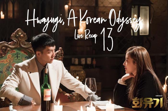 Live Recap for Kdrama Hwayugi, A Korean Odyssey ep 13