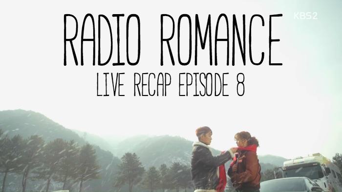 Live recap for the Korean Drama Radio Romance, episode 8