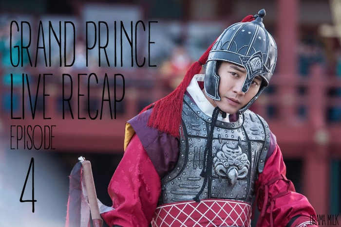 Live recap for episode 4 of the Korean drama Grand Prince starring Yoon Shi-yoon and Jin Se-yeon