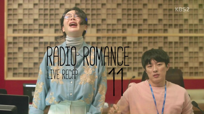 Live Recap for the Kdrama Radio Romance, episode 11