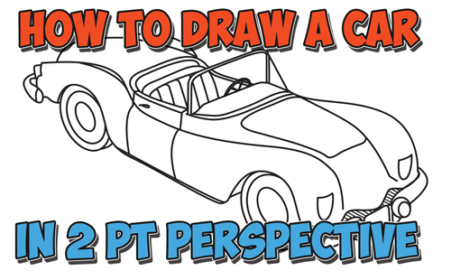 How to Draw a Car Convertible in Two Point Perspective ...