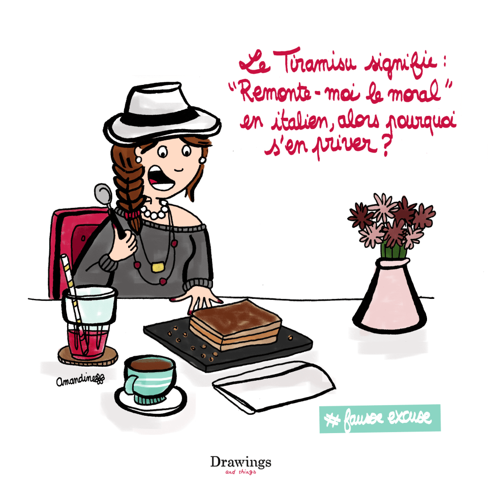 Le Tiramisu signiie : Remonte-moi le moral - Illustration by Drawingsandthings