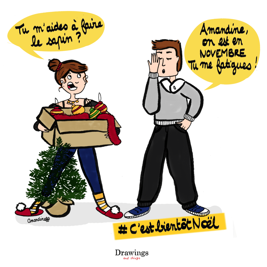 C'est bientôt Noël - Faire le sapin - Illustration - Drawings and things
