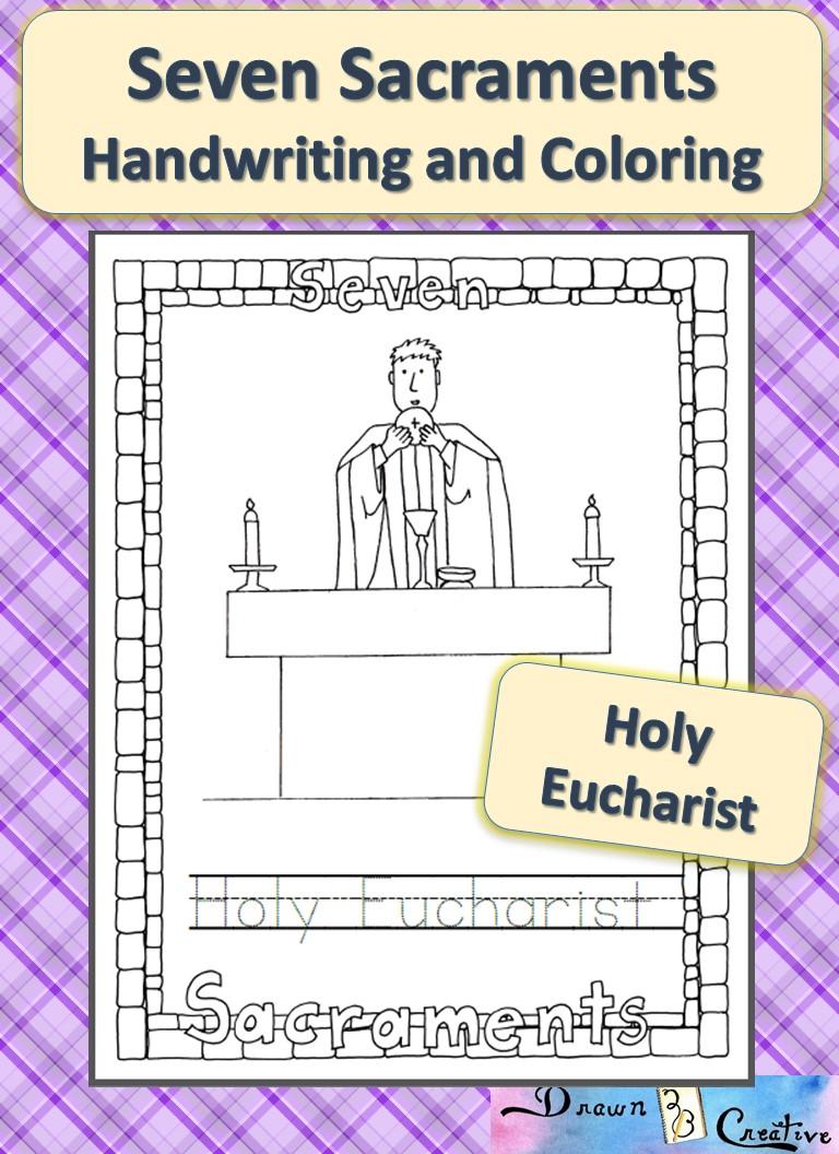 Seven Sacraments Coloring And Handwriting Holy Eucharist