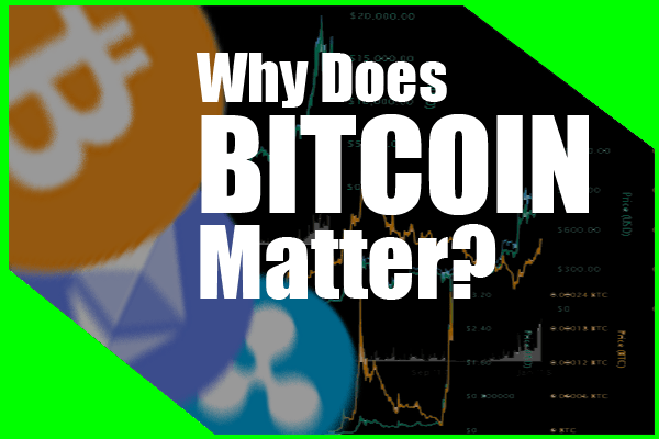 why-does-bitcoin-matter thumb 2018 drawn 2 money