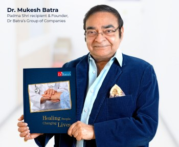 Dr Batra's launches 'Healing People, Changing Lives'