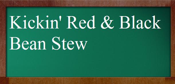 Kickin' Red and Black Bean Stew (Crock-Pot)