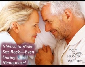 Great Sex During Menopause