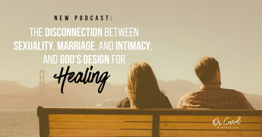 Disconnected: Sex, Marriage and Intimacy from God's Perspective