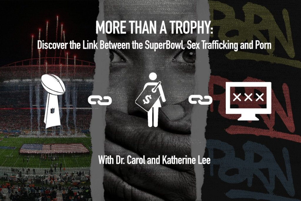 The Super Bowl, Porn, Human Trafficking – and You