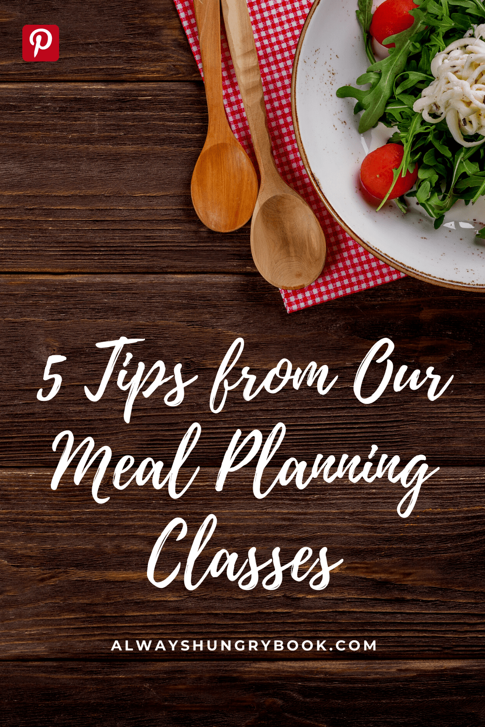 5 Tips from our meal planning classes