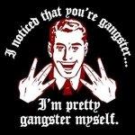 Whoops! I'm a gangsta – Big Data got me.
