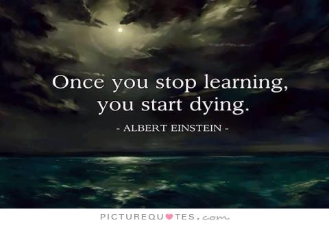 once-you-stop-learning-you-start-dying-quote-1