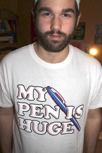 huge pen..